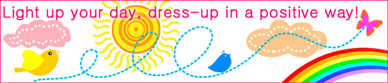 Light up your day, dress-up in a positive way!